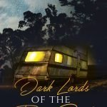 Dark Lords of the Trailer Park: Short Stories